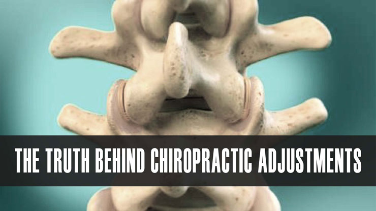 the truth behind chiropractic adjustments