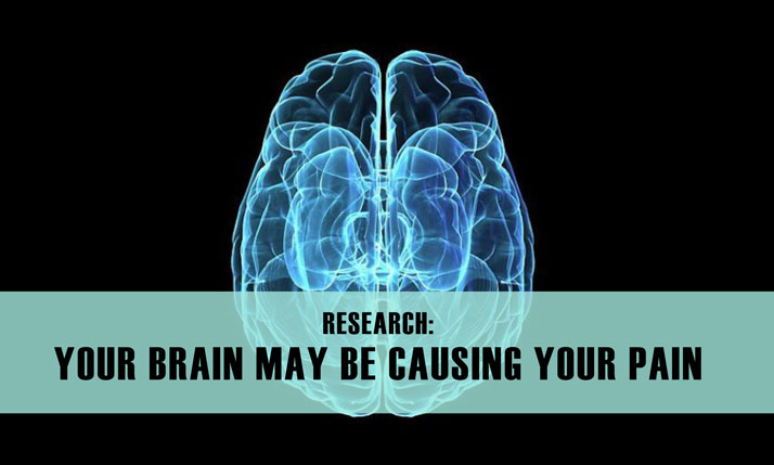 your brain may be causing your pain